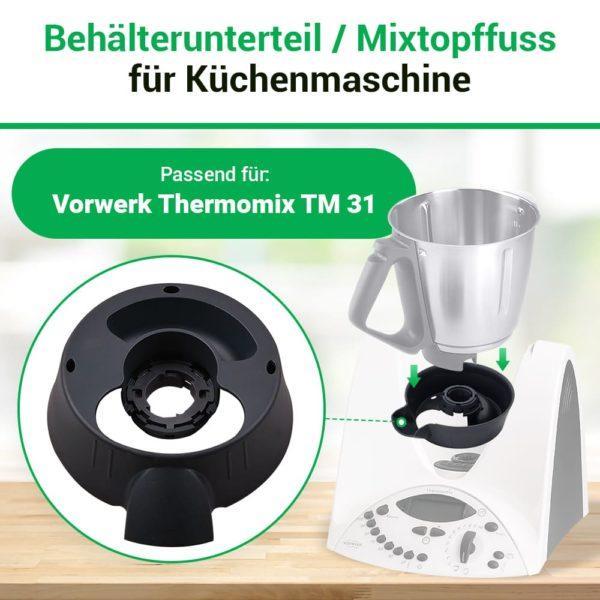 Mixtopffuß für Vorwerk Thermomix TM31